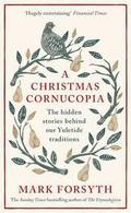 A Christmas Cornucopia: The hidden stories behind our Yuletide tr