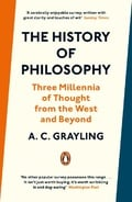 The History of Philosophy - Grayling, A. C.