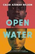 Open water - Nelson, Caleb Azumah