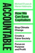 Accountable. How We Can Save the Capitalism - O`Leary, Michael