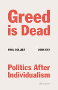 Greed is Dead - Collier, Paul