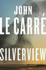 Silverview - Le Carré, John