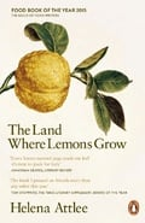 The Land Where Lemons Grow - Attlee, Helena