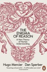 The Enigma of Reason - Mercier, Hugo