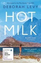 Hot milk - Levy, Deborah