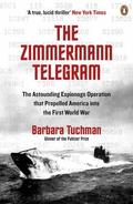 The Zimmermann Telegram: The Astounding Espionage Operation That