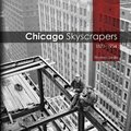 Chicago Skyscrappers, 1871-1934