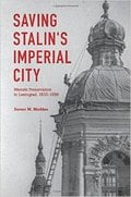 Saving Stalin´s Imperial City