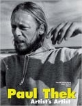 Paul Thek Artist´s Artist