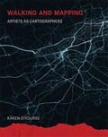 Walking and mapping. Artists as Cartographers - AAVV
