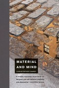 Material and Mind - Bardt, Christopher
