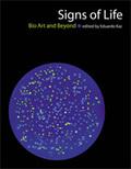 Signs of life. Bio Art and beyond