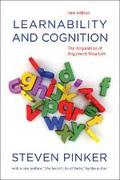 Learnability and Cognition. The Acquisition of Argument Structure
