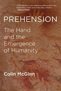 Prehension. The hand and the emergency of humanity