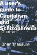 A user´s guide to capitalism and schizophrenia: Deviations from D