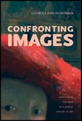 Confronting Images: Questioning the Ends of a Certain History of