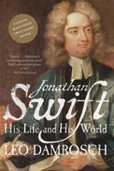 Jonathan Swift: His Life and His World;   His Life and His World