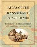 Atlas of the Transatlantic Slave Trade - Elits, David