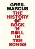 The History of Rock ´n´ Roll in Ten Songs
