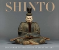 Shinto. Discovery of the Divine in Japanese Art