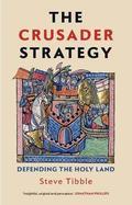 The Crusader Strategy - Tibble, Steve