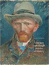 Vincent van Gogh: Matters of Identity -