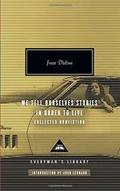 We Tell Ourselves Stories in Order to Live. Collected nonfiction - Didion, Joan