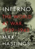 Inferno: The World at War 1939 - 1945
