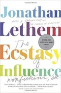 The Ecstasy of Influence: Nonfictions