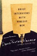 Brief Interviews with Hideous Men - Wallace, David Foster