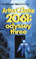 2061: Odyssey Three - Clarke, Arthur C.