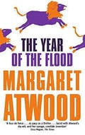 The Year of the Flood. The MaddAddam Trilogy II