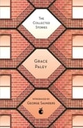 The collected stories of Grace Paley - Paley, Grace