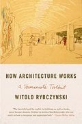 How Architecture Works: A Humanist`s Toolkit;   A Humanist`s Tool
