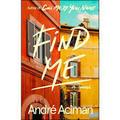 Find me - Aciman, André