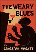 The Weary Blues - Hughes, Langston