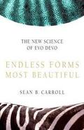 Endless forms most beautiful. The New Science of EvoDevo and the
