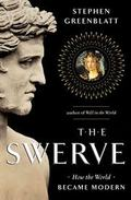 The swerve. How the world became modern