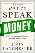 How to Speak Money: What the Money People Say