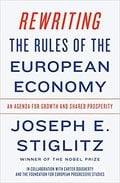 Rewriting the Rules of the European Economy: An Agenda for Growth