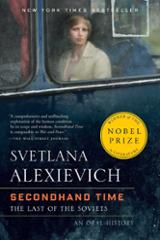 Secondhand Time - Alexievich, Svetlana