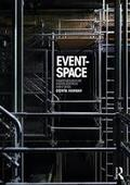 Event Space. Theatre Architecture and the Historical Avant-Garde - Hannah, Dorita