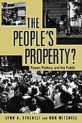 The People´s Property?: Power, Politics, and the Public