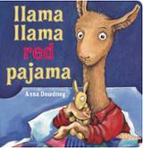 Llama Llama Red Pajama - Dewdney, A. K.