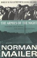 Armies of the night; History as a novel