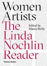 Woman Artists. The Linda Nochlin Reader
