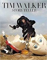 Tim Walker: Story Teller - Walker, Tim