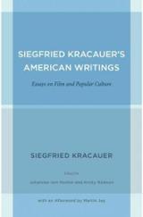 Siegfried Karacauer´s American Writings