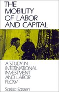 The mobility of labor and capital