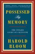 Possessed by Memory - Bloom, Harold